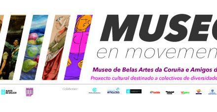 """NOVA EDICIÓN DE """"UN MUSEO EN MOVEMENTO"""""""
